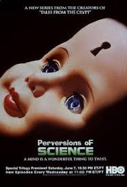 Perversions Of Science: Season 1