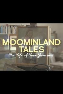 Moominland Tales: The Life Of Tove Jansson