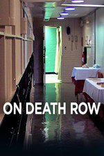 On Death Row: Season 1