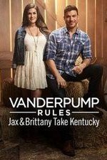 Vanderpump Rules: Jax & Brittany Take Kentucky: Season 1