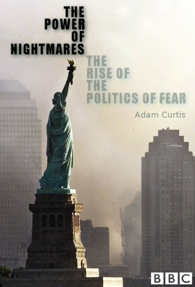 The Power Of Nightmares: The Rise Of The Politics Of Fear: Season 1