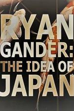 Ryan Gander: The Idea Of Japan