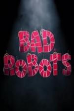 Bad Robots: Season 1