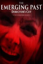 The Emerging Past Directors Cut