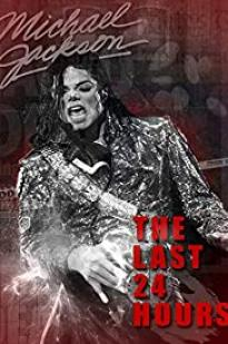 The Last 24 Hours: Michael Jackson