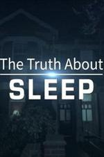 The Truth About Sleep