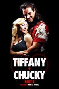 Tiffany + Chucky Part 2