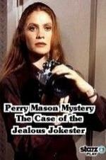 A Perry Mason Mystery The Case Of The Jealous Jokester