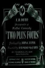 Two Plus Fours