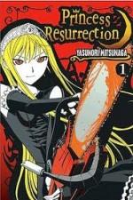 Princess Resurrection: Season 1
