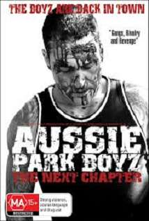 Aussie Park Boyz: The Next Chapter