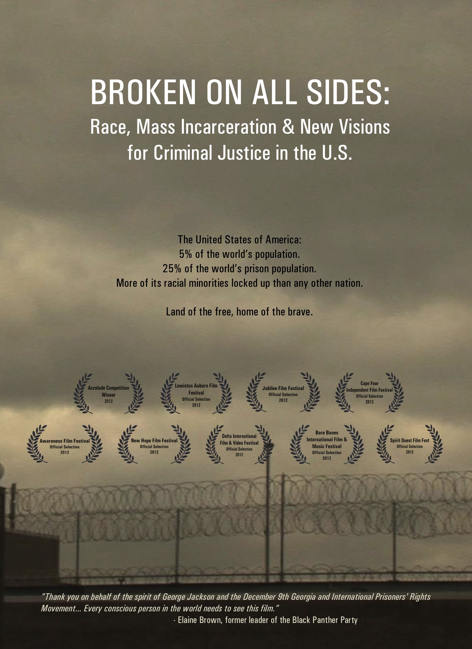 Broken On All Sides: Race, Mass Incarceration And New Visions For Criminal Justice In The U.s.